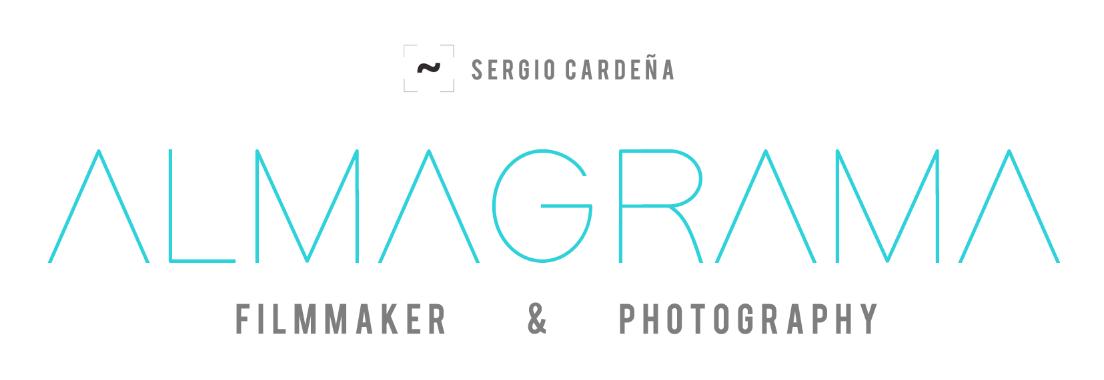 ALMAGRAMA - FILMMAKER & PHOTOGRAPHY    |  BY  SERGIO CARDEÑA